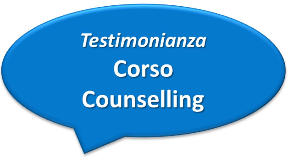 Testimonianza Corso Counselling