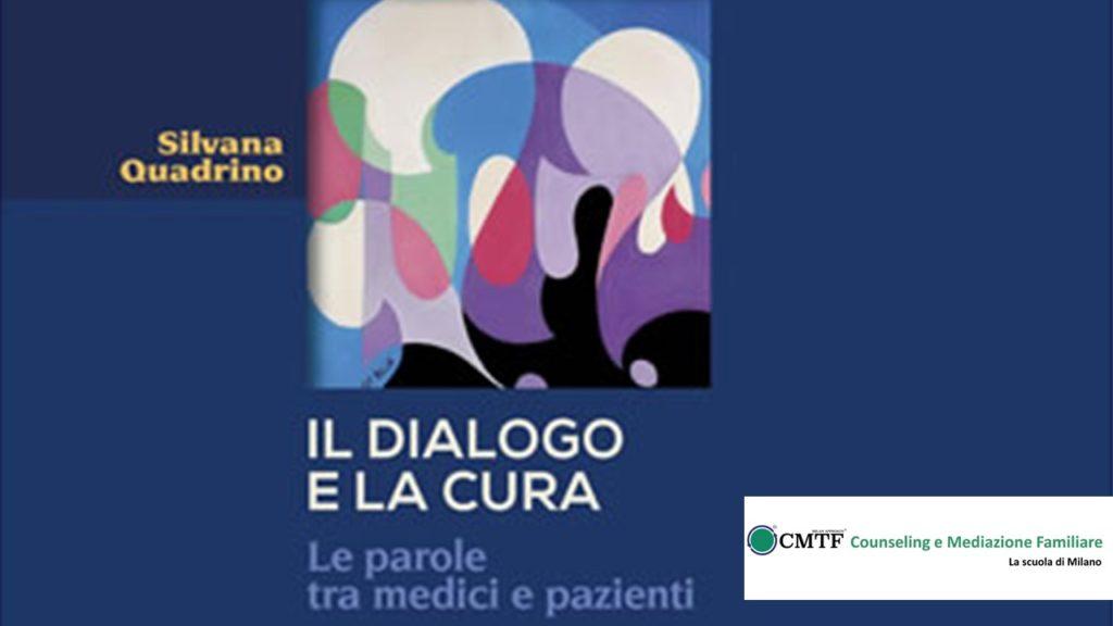 Il dialogo e la cura: webinar con Silvana Quadrino e Giorgio Bert