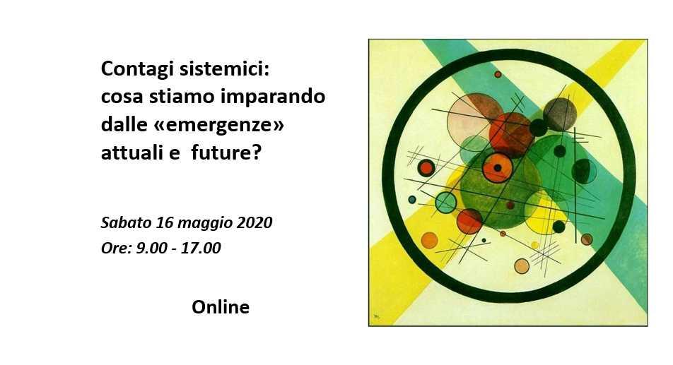 Contagi sistemici: cosa stiamo imparando dalle «emergenze» attuali e future?